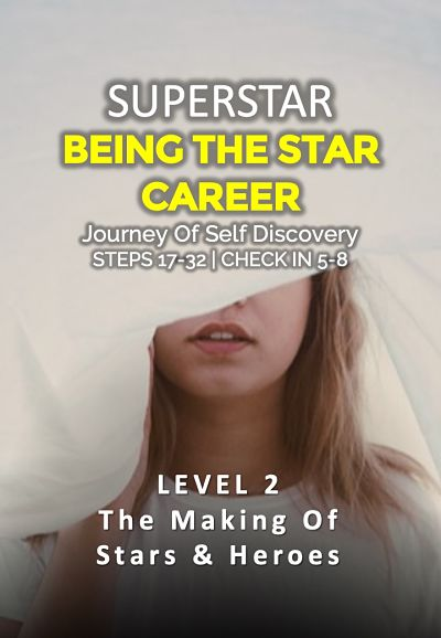 the making of stars and heroes, level 2